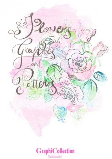 GRAPHICOLLECTION FLOWERS Graphics & Patterns Vol. 1