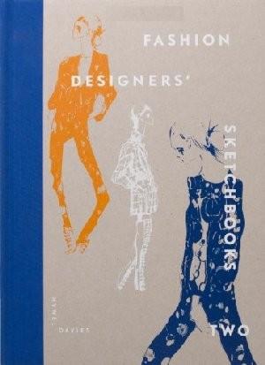 FASHION DESIGNERS' SKETCHBOOKS N. 2