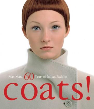 COATS! -  MAX MARA 55 YEARS OF ITALIAN FASHION