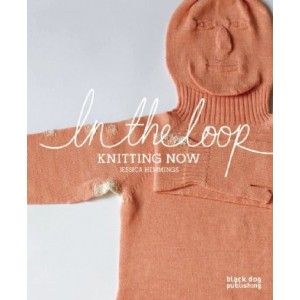 IN THE LOOP - KNITTING NOW