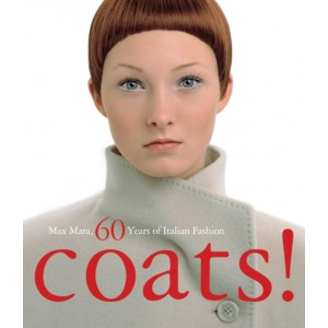COATS! -  MAX MARA 55 YEARS OF ITALIAN FASHION