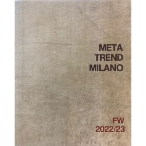 METATREND MILANO COLLECTION FW 22/23